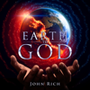 John Rich - Earth to God  artwork