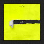Spoiler (feat. Babylon)
