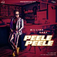 Millind Gaba - Peele Peele - Single artwork