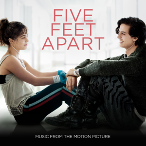 Dont Give Up on Me (From Five Feet Apart)