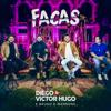 Facas Ao Vivo - Diego & Victor Hugo & Bruno & Marrone mp3