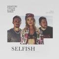 Portugal Top 10 Dança Songs - Selfish - Dimitri Vegas & Like Mike & Era Istrefi
