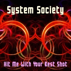 System Society - Hit Me with Your Best Shot (Instrumental)