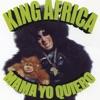 King Africa - Mamá Yo quiero