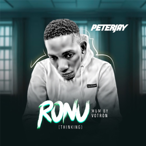 Peterjay - Ronu (Thinking)