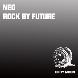 Dirty Moon - Neo Rock By Future