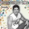 Rediscovered Gems Shaan