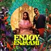 Dhee, Arivu & Santhosh Narayanan - Enjoy Enjaami artwork