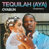 Tequilah (Aya) - OYABUN