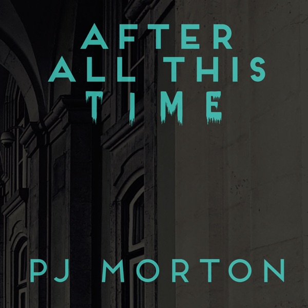 After All This Time - Single
