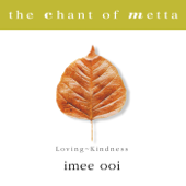 The Chant Of Metta Pali Imee Ooi - Imee Ooi