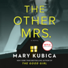 Mary Kubica - The Other Mrs.  artwork