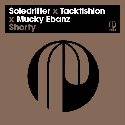 Shorty - Single by Mucky Ebanz & Soledrifter & Tacktishion