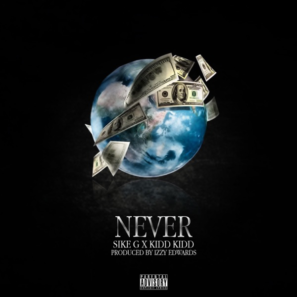 Never (feat. Kidd Kidd) - Single