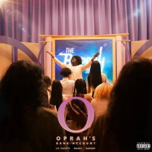 Oprah's Bank Account (feat. Drake) - Single