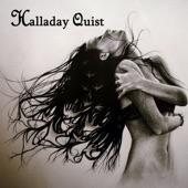 Halladay Quist - Just a Little Love