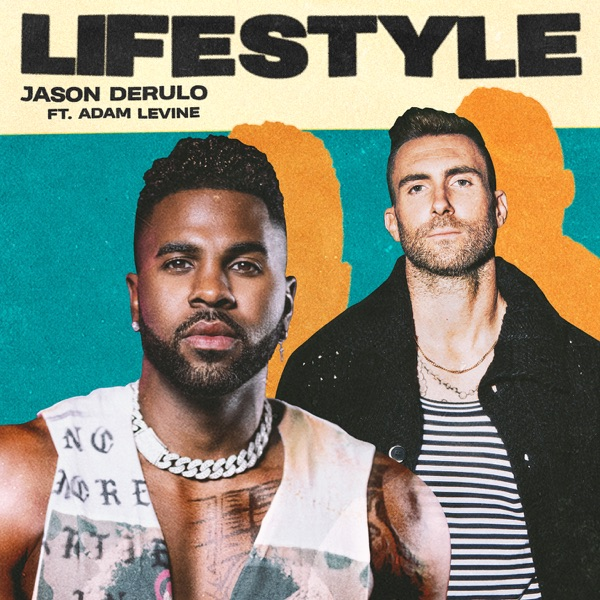 Jason Derulo and Adam Levine - Lifestyle