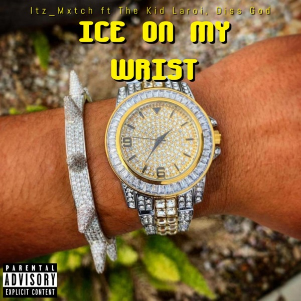 Ice on My Wrist (feat. The Kid LAROI & Diss God) - Single