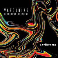 Vapourize (Lockdown Edition) - Single