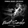 want-smoke-feat-big-boogie-single