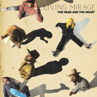 The Head and the Heart - Living Mirage artwork