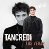 Tancredi - Las Vegas