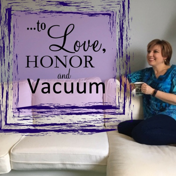 To Love Honor and Vacuum