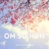 Om So Hum - EP