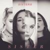 S!sters, Carlotta Truman & Laura Kästel - Sister Grafik