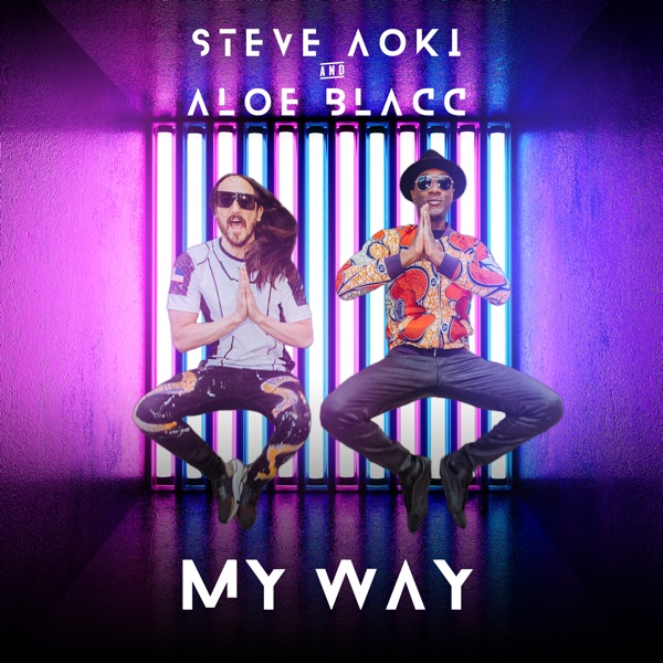 Steve Aoki & Aloe Blacc mit My Way