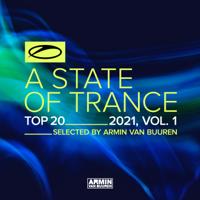 Armin van Buuren - A State of Trance Top 20 - 2021, Vol. 1 (Selected by Armin Van Buuren) artwork