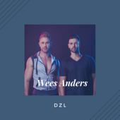 Wees Anders - DZL