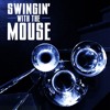 The SWTM Band - Swingin' with the Mouse  artwork