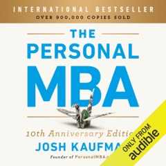 The Personal MBA: Master the Art of Business (Unabridged)