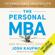 Josh Kaufman - The Personal MBA: Master the Art of Business (Unabridged)