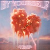 By Yourself (feat. Jhené Aiko & Mustard) - Single