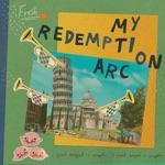 Fresh - My Redemption Arc