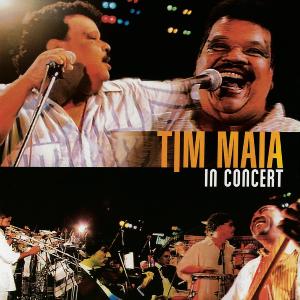 Tim Maia - Tim Maia in Concert