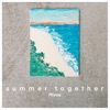 summer together by Miyuu