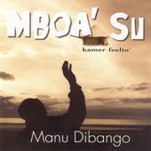 Manu Dibango - Mboa' Su