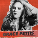 Grace Pettis - Working Woman (Radio Edit)