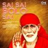 Sai Sai Bolo Sai Sai Bhajan EP