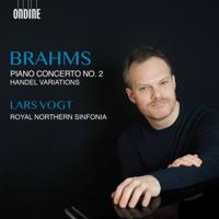 Lars Vogt & Northern Sinfonia - Brahms: Piano Concerto No. 2 & Handel Variations artwork
