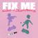 Fix Me - Cuco & Dillon Francis