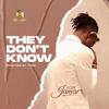 They Don't Know - Kofi Jamar