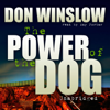 Don Winslow - The Power of the Dog  artwork