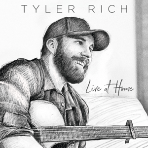 Tyler Rich - Live At Home - EP