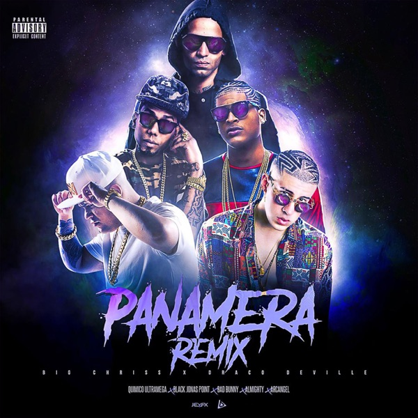 Panamera (Remix) [feat. Arcángel, Almighty, Black Jonas Point & Quimico Ultra Mega] - Single