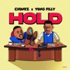 Hold by Chunkz, Yung Filly iTunes Track 1