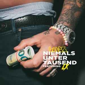 Bonez MC - NIEMALS UNTER 1000 feat. LX